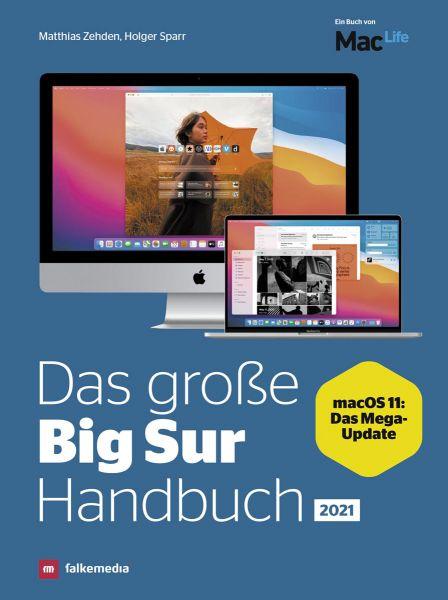 Das macOS Big Sur Handbuch Ausgabe 2021