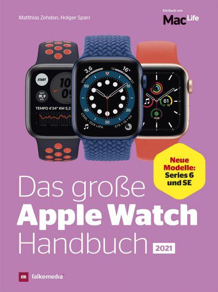 Das Apple Watch Handbuch 2021