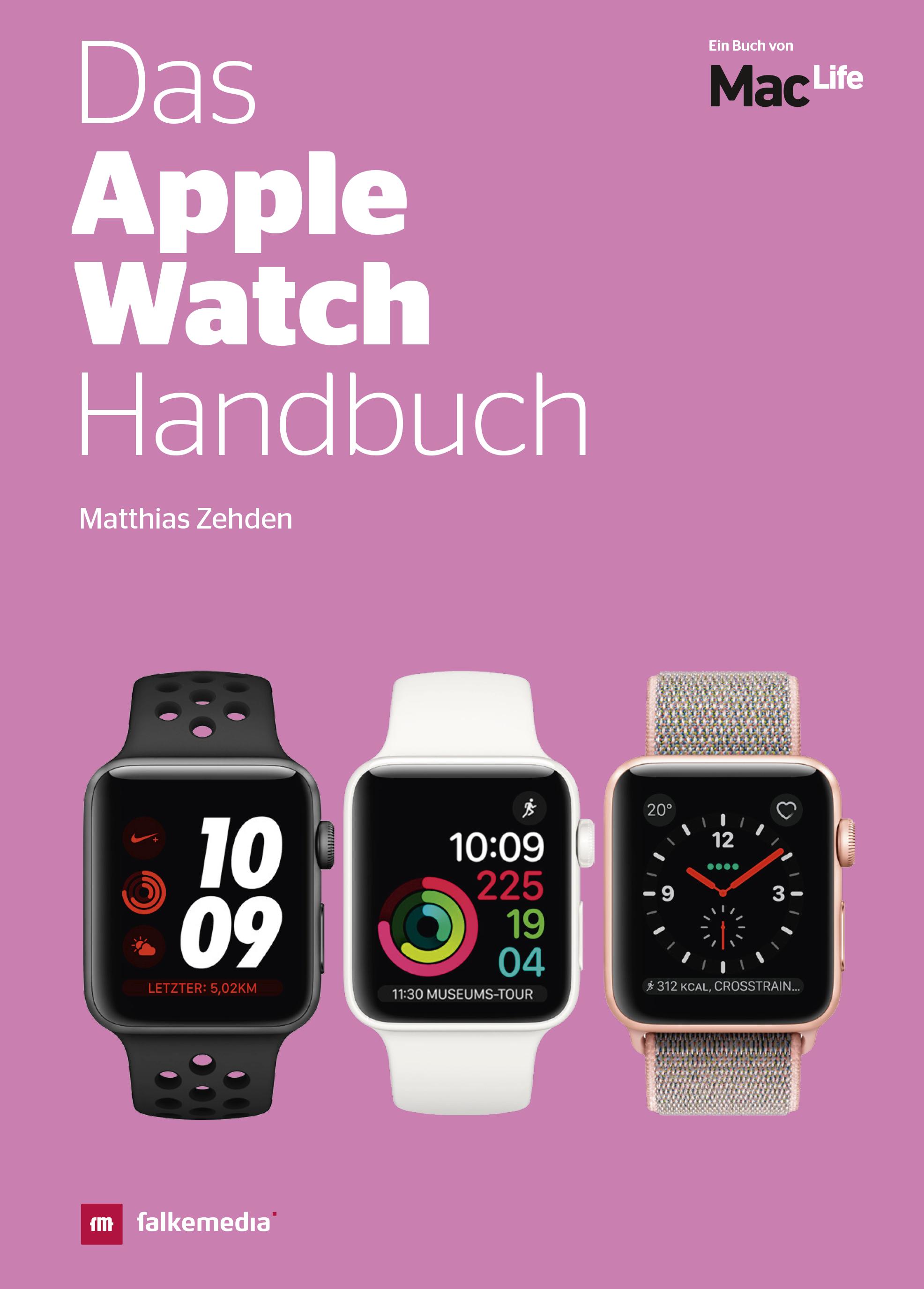 Das Apple Watch Handbuch 2019