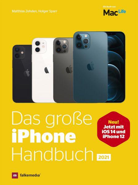 Das iPhone Handbuch Ausgabe 2021